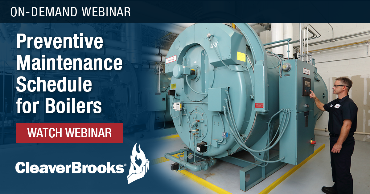 Technical Webinar - Preventive Maintenance Schedule for Boilers